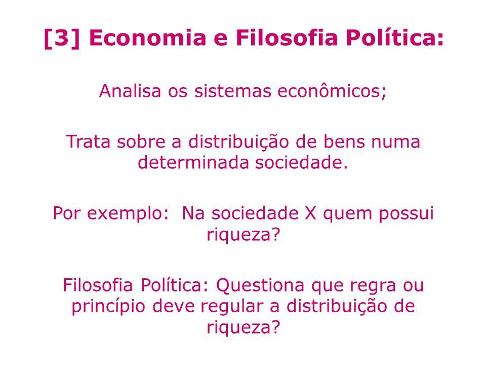 [3] Economia e Filosofia Política: